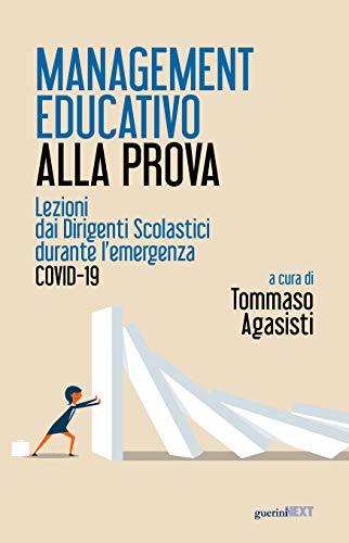 Management educativo alla prova. Lezioni dai dirigenti scolastici durante l'emergenza Covid-19