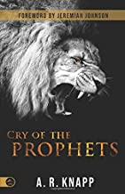 The Cry of the Prophets