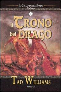 Il trono del drago. Il ciclo delle spade (Vol. 1)