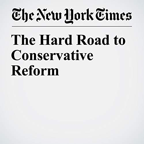 The Hard Road to Conservative Reform audiobook cover art