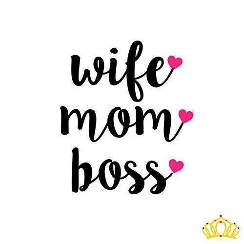 Wife Mom Boss