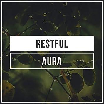 #Restful Aura