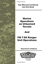 Marine Operations on Urbanized Terrain and FM 7-85 Ranger Unit Operations