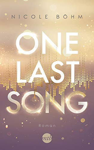 One Last Song (One-Last-Serie 1)