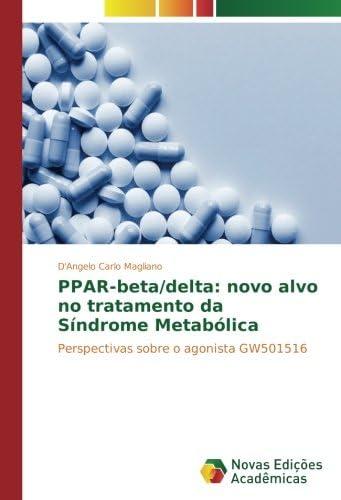 PPAR beta delta novo alvo no tratamento da S ndrome Metab lica Perspectivas sobre o agonista product image