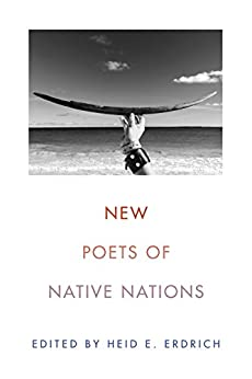 New Poets of Native Nations by [Heid E. Erdrich]