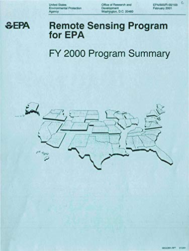 Remote Sensing Program for EPA: FY 2000 Program Summary (English Edition)