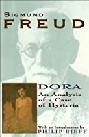 Dora: An Analysis of a Case of Hysteria (Collected Papers of Sigmund Freud) by Sigmund Freud(1997-11-01)