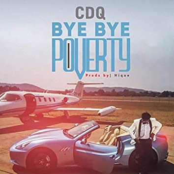 Bye Bye Poverty