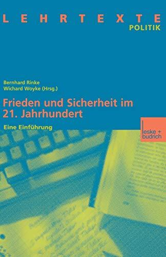 Frieden und Sicherheit im 21. Jahrhundert: Eine Einführung (German Edition)
