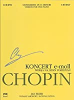 Concerto in E Minor Op. 11 for Piano and Orchestra: Version for One Piano: National Edition (Series A: Works Published During Chopin's Lifetime)