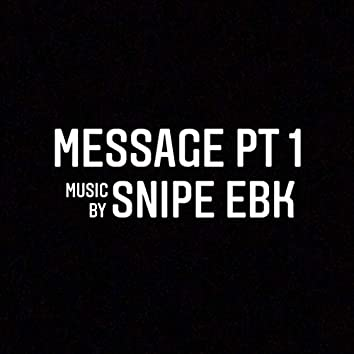 Message Pt. 1 - Remastered (Remastered)