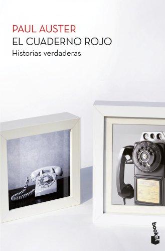 El cuaderno rojo: Historias verdaderas (Biblioteca Paul Auster)