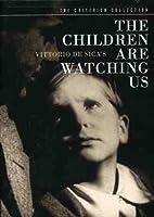 CHILDREN ARE WATCHING US
