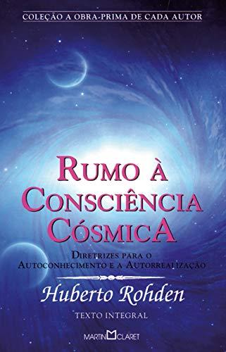 Rumo à Consciência Cósmica: Diretrizes para o autoconhecimento e a autorrealização: 301