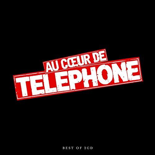 Au Cœur de Telephone - Le Best Of