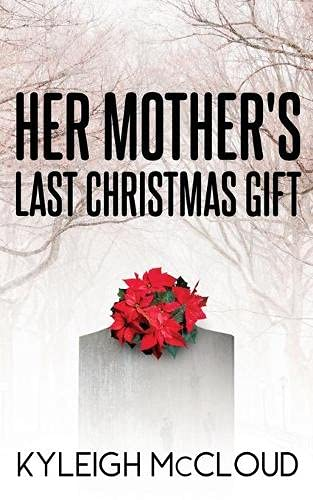 Her Mother's Last Christmas Gift