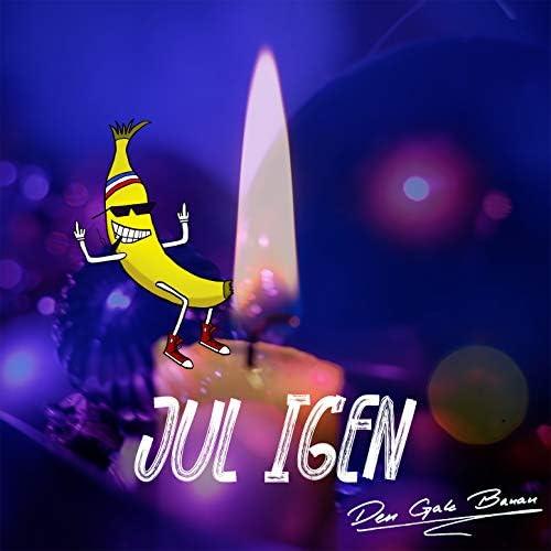 Den Gale Banan
