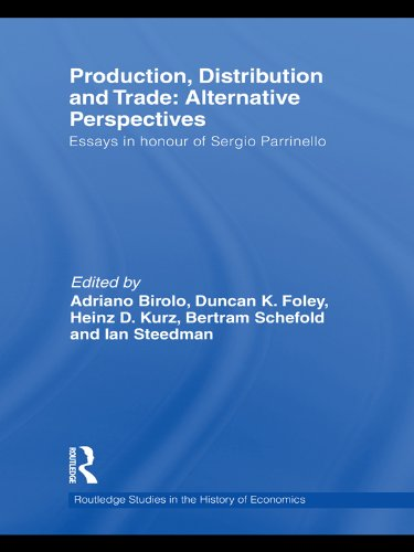 Production, Distribution and Trade: Alternative Perspectives (Routledge Studies in the History of Economics)