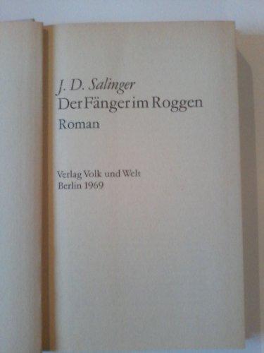 Der Fänger im Roggen. Roman. Aus dem Amerikanischen. Die Übersetzung wurde von Heinrich Böll bearbeitet.