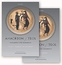 Anacreon of Teos: Testimonia and Fragments
