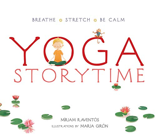 Yoga: Breathe ?çó Stretch ?çó Be Calm