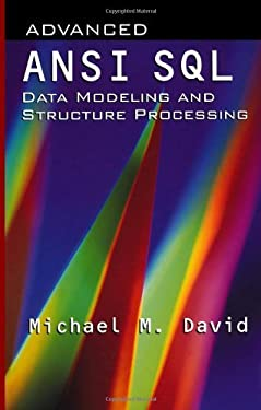 Advanced ANSI SQL Data Modeling and Structure Processing (Artech House Computer Science Library)