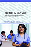 Exploring the Gray Zone: Case Discussions of Ethical Dilemmas for the Veterinary Technician (New Directions in the Human-animal Bond) - Andrea Desantis Kerr