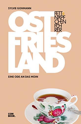 Fettnäpfchenführer Ostfriesland: Eine Ode an das Moin