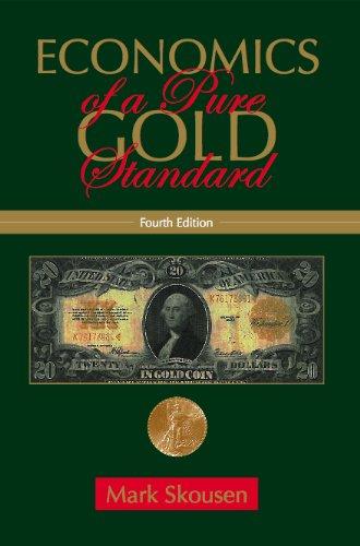 Economics of a Pure Gold Standard