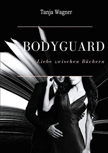Bodyguard: Liebe zwischen Büchern