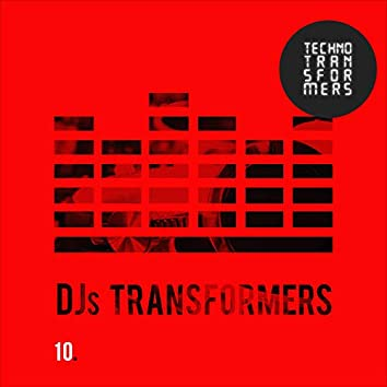 DJS Transformers 10