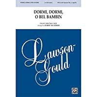 Dormi, Dormi, O Bel Bambin - Italian Christmas Carol / arr. Robert DeCormier - Choral Octavo - SSAA & Soprano Solo, <I>a cappella</I>