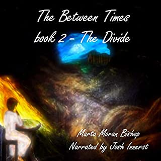 The Between Times: The Divide audiobook cover art