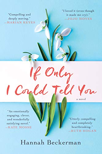If Only I Could Tell You: A Novel by [Hannah Beckerman]