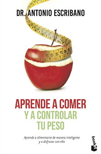 Aprende a comer y a controlar tu peso (Prácticos)