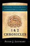 1 & 2 Chronicles (Brazos Theological Commentary on the Bible)