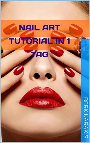 Nail Art Tutorial in 1 Tag: mit vielen Nagelmodellen