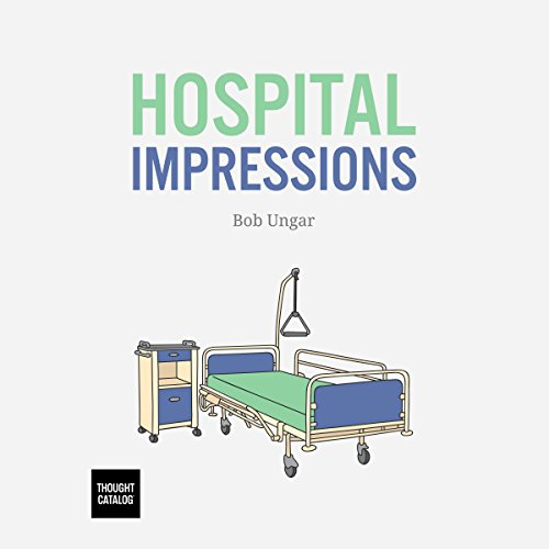 Hospital Impressions audiobook cover art