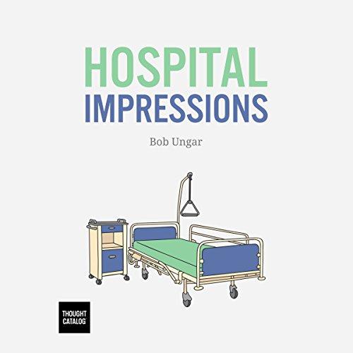 Hospital Impressions audiobook cover art