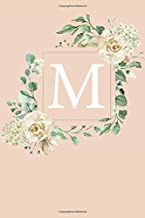 M: White Roses and Peonies Monogram Sketchbook  | 110 Sketchbook Pages (6 x 9) | Floral Watercolor Monogram Sketch Notebook | Personalized Initial Letter Journal | Monogramed Sketchbook