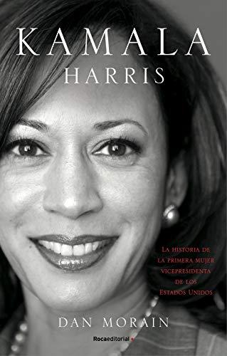 Kamala Harris: La vida de la primera mujer vicepresidenta de los Estados Unidos
