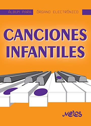 Canciones infantiles: Album para órgano electrónico