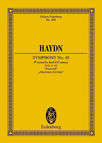 """Sinfonie Nr. 45 fis-Moll: \""""Abschieds-Sinfonie\"""". Hob. I: 45. Orchester. Studienpartitur. (Eulenburg Studienpartituren)"""