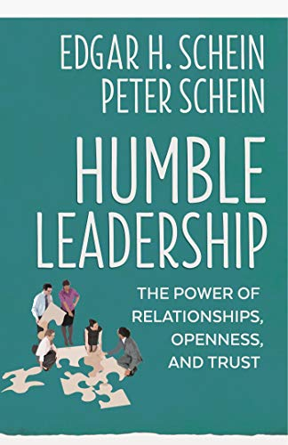 Schein, E: Humble Leadership