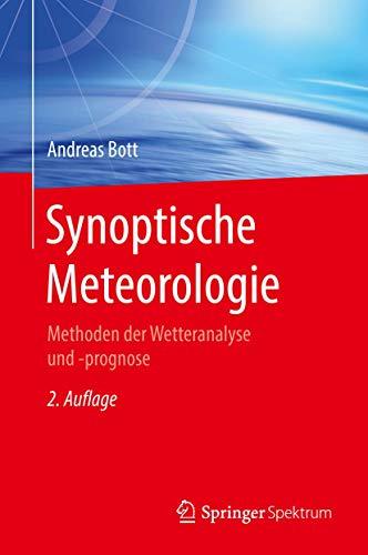 Synoptische Meteorologie: Methoden der Wetteranalyse und -prognose