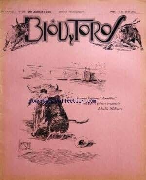 BIOU Y TOROS [No 236] du 20/07/1935 - FERMIN ESPINOSA ARMILLITA VU PAR ALCALDE MOLINERO -ESTHETIQUE TAURINE / LE BEAU ET LE JOLI PAR ROGELLO GILLES