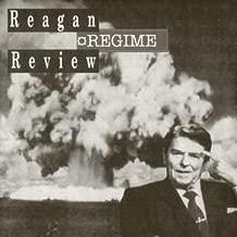 Reagan Regime Review