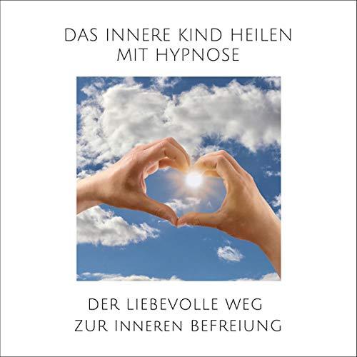 Das innere Kind heilen mit Hypnose Titelbild