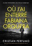 Où j'ai enterré Fabiana Orquera